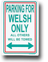 Wales Parking Sign - $11.94