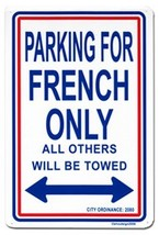 France Parking Sign - $11.94