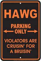 Hawg Parking Only Metal Parking Sign - $13.14