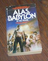 Alas, Babylon by Pat Frank 1983 PB - $5.00