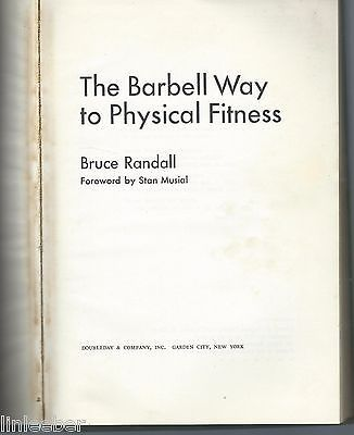 BRUCE RANDALL-The Barbell Way To Physical Fitness-Bodybuilding Book;1970 HC;1st