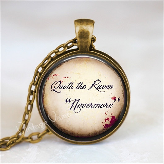 QUOTH The RAVEN NEVERMORE Necklace, Edgar Allan Poe, Quote Necklace, Literary Ne