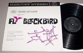 FLY BLACKBIRD - Original Cast LP (1962) - $40.00