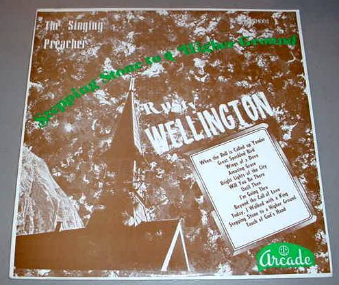 RUSTY WELLINGTON LP - ARCADE 1003 Stepping Stone to a Higher Ground