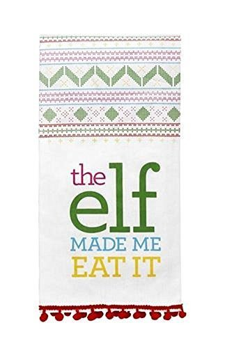 The Elf Made Me Eat It Tea Towel