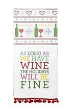 Wine for the Holidays, We'll Be Fine Tea Towel