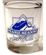 "Prairie Meadows 1990 Season 2.5"" Collectible Shot Glass - $8.90"