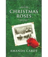 Christmas Roses Amanda Cabot(Love Inspired Large Print Historical)Paperb... - $2.25