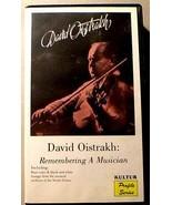 DAVID OISTRAKH VHS - VIOLIN Remembering A Musician - $25.00