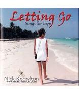 NICK KNOWLTON CD - PAL HOP ARTIST Letting Go: Songs for Joye - $15.75