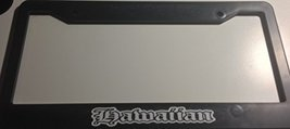 Hawaiian Gothic Style Words - Automotive Black Automotive License Plate Frame... - $15.99