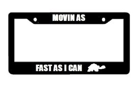 Movin As Fast As I Can (Turtle Image) - Automotive Black License Plate Frame - $15.99
