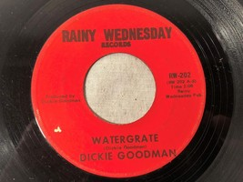 1973 45RPM COMEDY RECORD DICKIE GOODMAN WATERGRATE WATERGATE  RAINY WEDN... - $49.49
