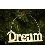 Dream Metal Word Christmas Ornament - $8.98