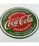 Coke Coca Cola Thirst Quenching Round Tin Metal Sign Keep On Ice Red & G... - $14.84