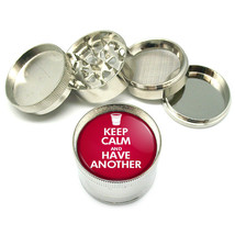 """Keep Calm And Have Another Metal Grinder 4 Pc 2"""" D 082 - $8.70"""