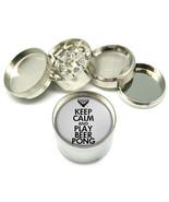 "KEEP CALM AND PLAY BEER PONG Metal Grinder 4 PC 2"" D-056 - $8.70"