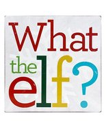 About Face Designs What the elf? Wall Decor [Kitchen] - $12.85