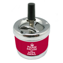 Please Excuse My Dope Swag  Stylish Designer Spin Ashtray D 078 - $7.91