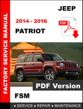 JEEP PATRIOT DIESEL 2014 2015 2016 SERVICE REPAIR WORKSHOP MANUAL - $14.95