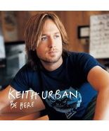 Keith Urban ( Be Here ) - $1.98