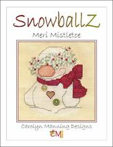 Snowballz Meri Mistletoe cross stitch chart CM Designs  - $7.20