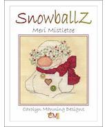 Snowballz Meri Mistletoe cross stitch chart CM Designs  - $7.20