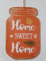 Fall Thanksgiving HOME SWEET HOME Mason Jar Pumpkins Wall Sign Plaque Decor - $7.99
