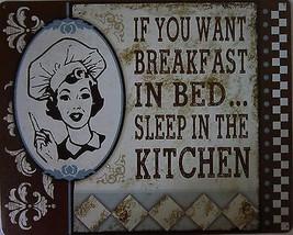Breakfast Bed-Sleep Kitchen  (metal sign) - $19.95