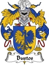 Bustos Family Crest / Coat of Arms JPG or PDF Image Download - $6.99