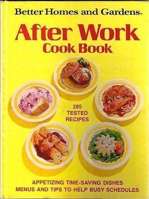 BH&G AFTER WORK Cookbook - 1974 HB FIRST