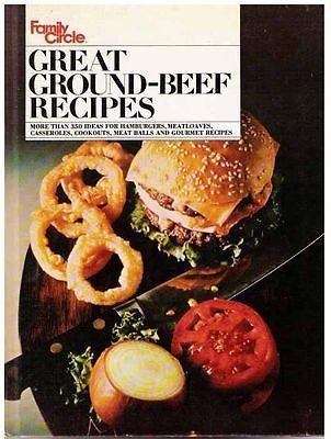 Family Circle GREAT GROUND BEEF Recipes - 1971 HC