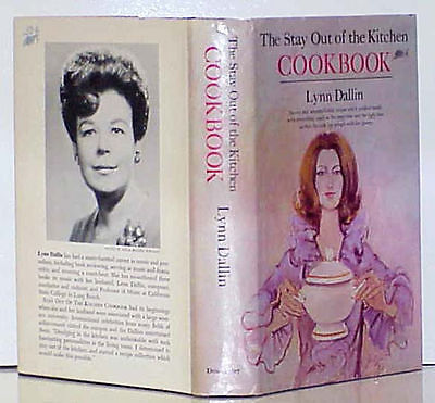 STAY OUT OF THE KITCHEN COOKBOOK by Lynn Dallin - 1968 HCDJ