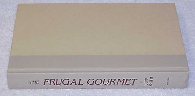 The FRUGAL GOURMET by Jeff Smith 1984 HC