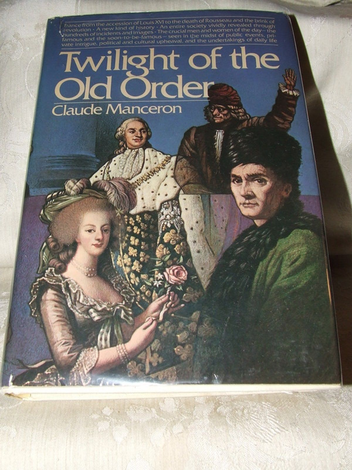 1977 1st Twilight of the Old Order The French Revolution Vol 1 1774-78 Manceron
