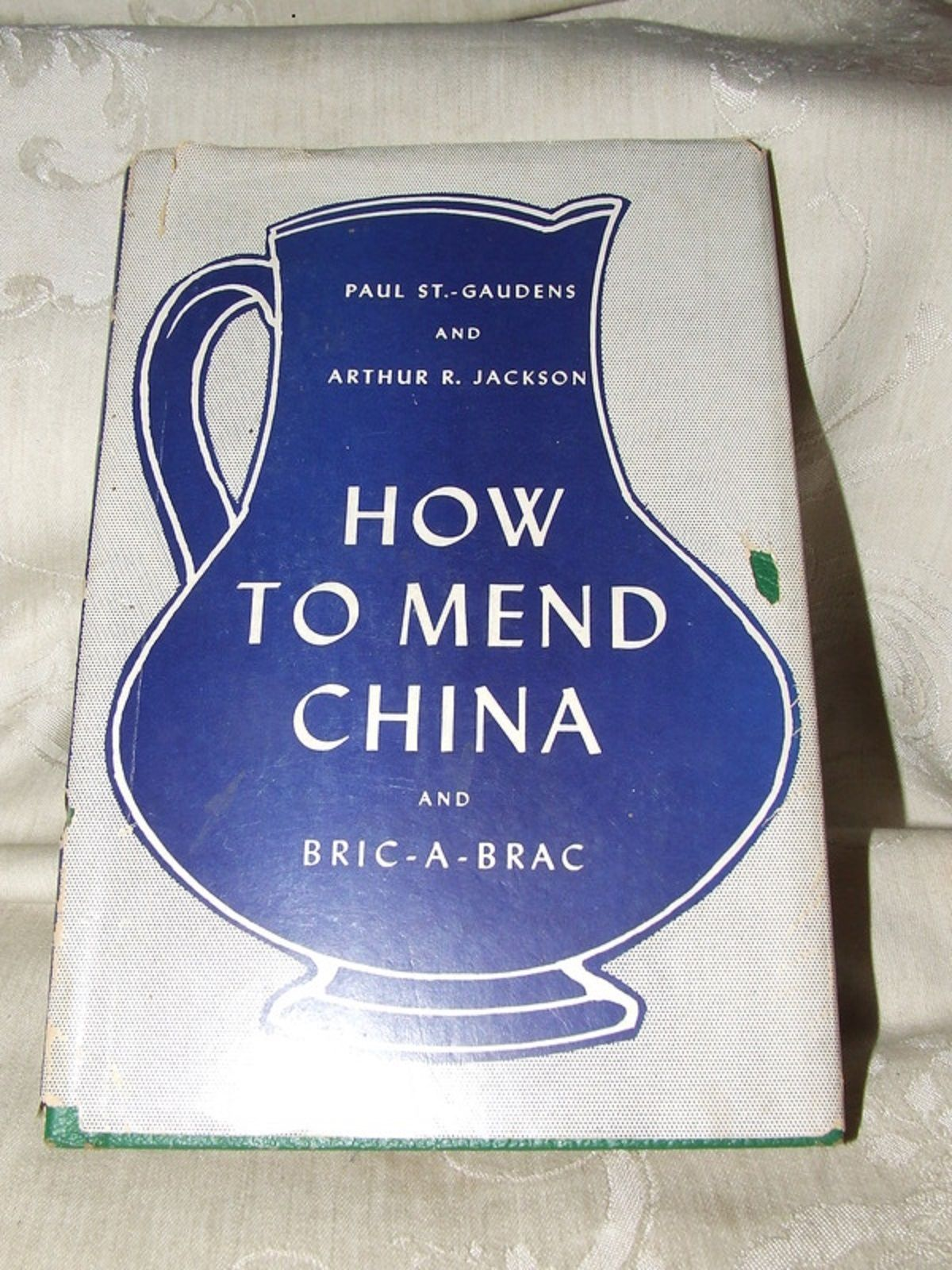 1953 How to Mend China and Bric a Brac As a Hobby or Business St Gaudens Jackson
