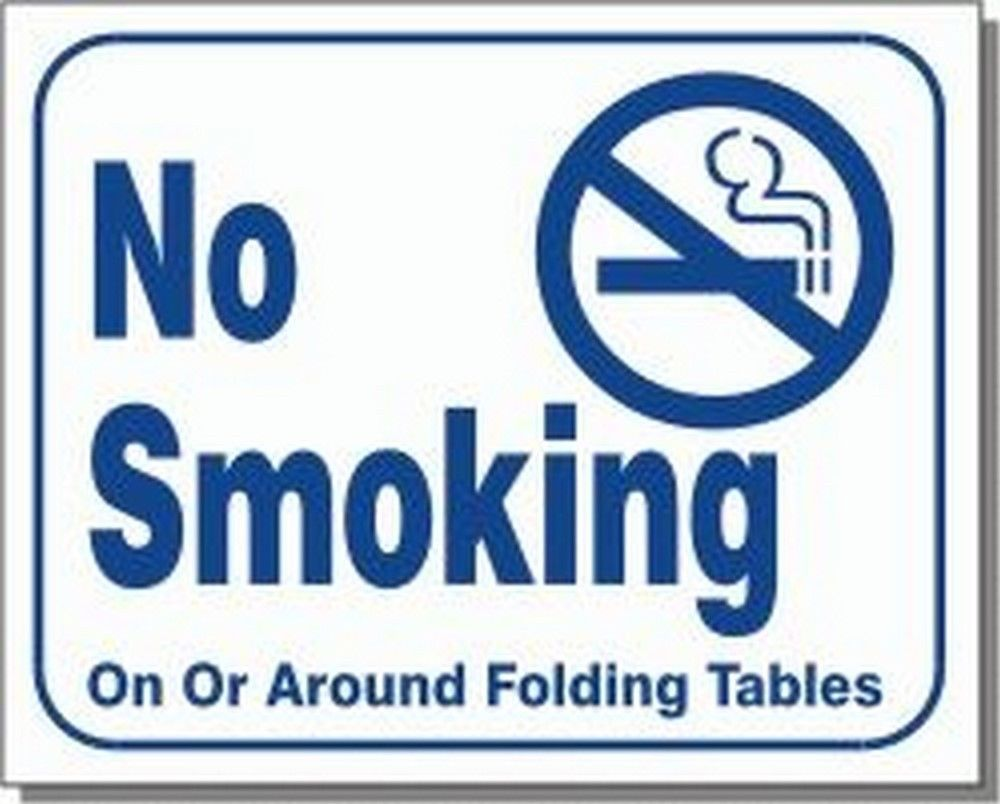 "L110 ""NO SMOKING on or around folding tables"" Model Number L110"