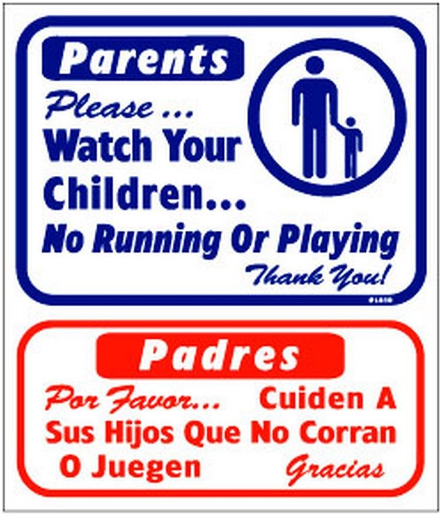 "L810 ""Please watch your children."" in English & Spanish Model Number L810"