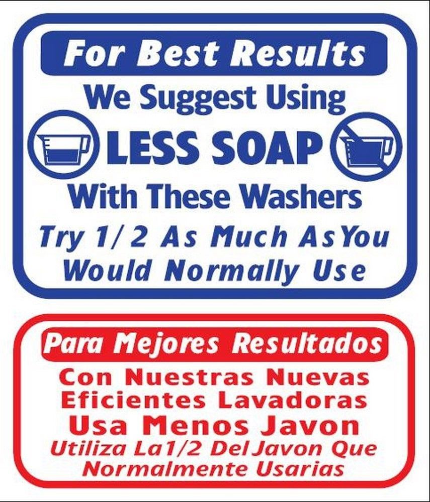 """L812 """"We suggest using LESS SOAP with these washers"""" in English & Spanish Model"""