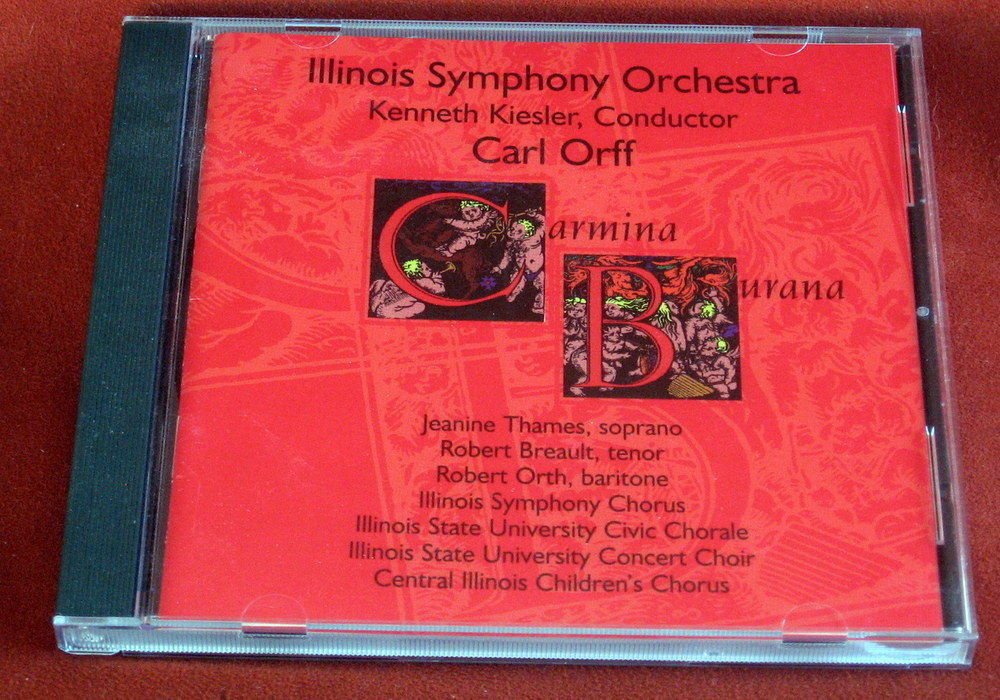 Illinois Symphony Orchestra Carmina Burana Carl Orff Kenneth Kiesler CD Concert