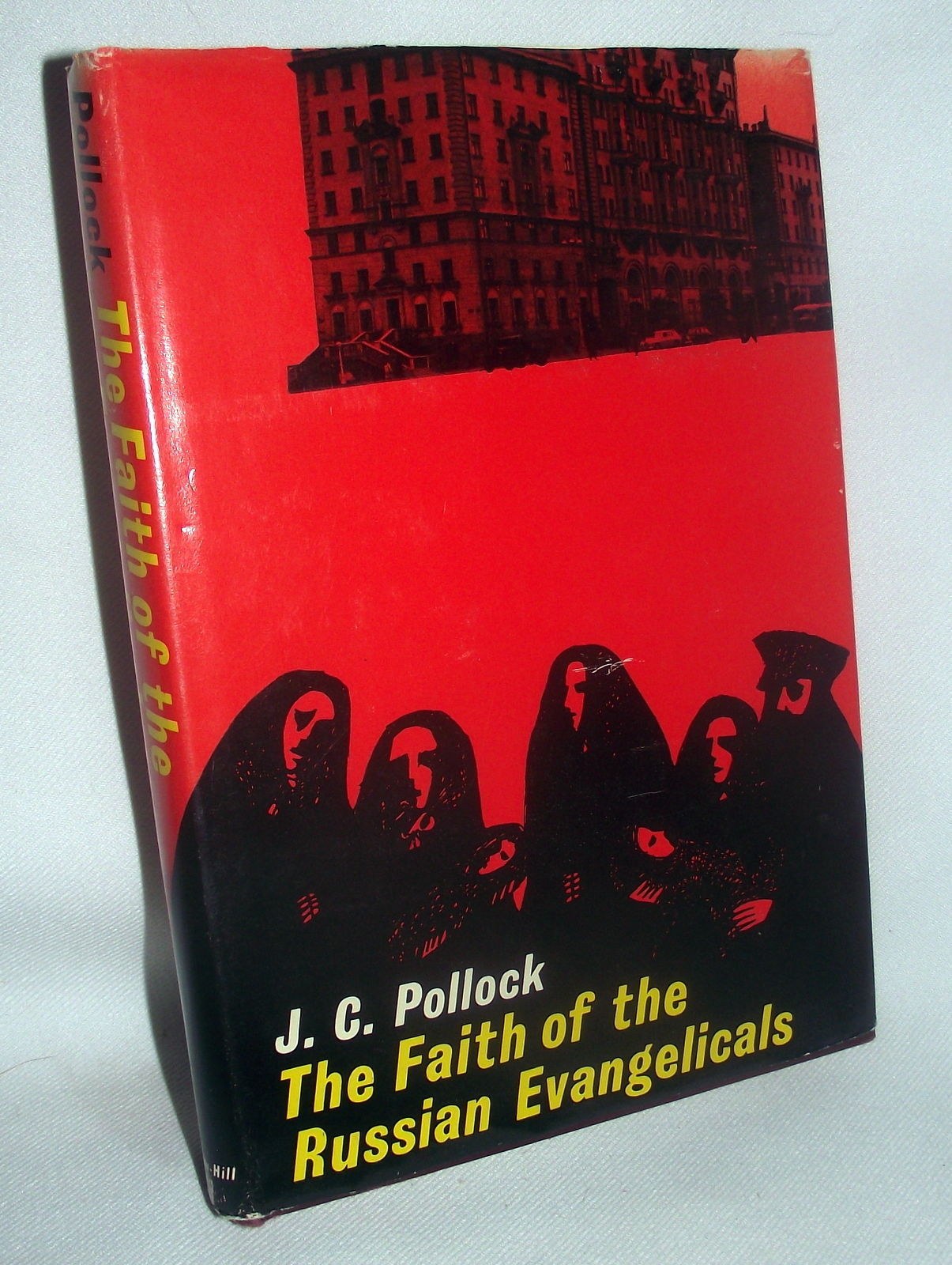 Faith of Russian Evangelicals J C Pollock Russia Moscow Government USA Embassy