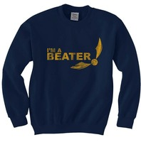 I'm a Beater Yellow ink Snitch quidditch Unisex Crewneck Sweatshirt NAVY - $30.00+