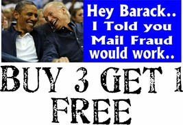 "SLEEPY JOE BUMPER STICKER, Hey Barack Mail Fraud Bumper Sticker 8.7"" x 3"" - $3.95"