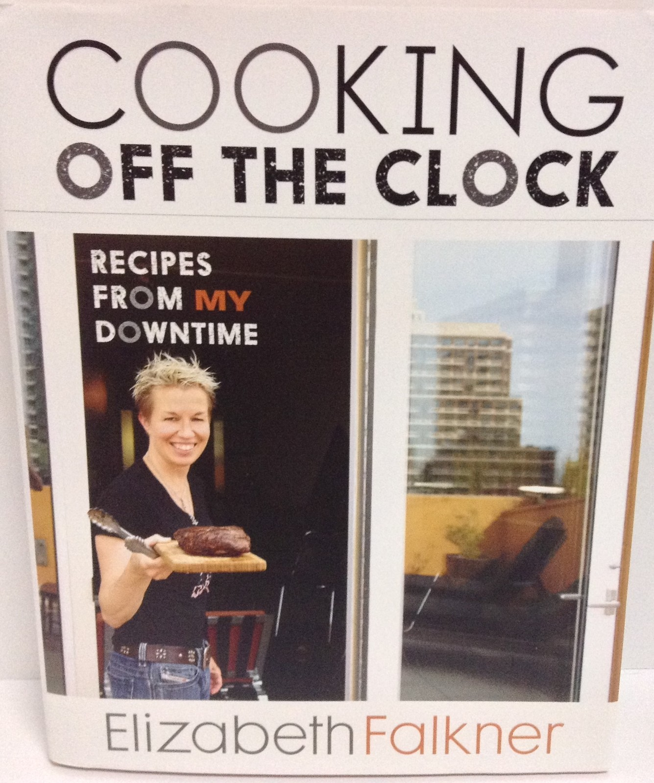 COOKING OFF THE CLOCK by Elizabeth Falkner Brand New