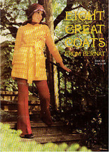 Eight Great Coats From Bernat   1971 Book 184 First Printing - $10.69