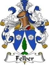 Felber Family Crest / Coat of Arms JPG or PDF Image Download - $6.99