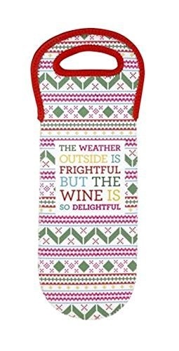 "Wine and Spirit Bottle Insulated Tote ""The Weather Outside Is Frightful but t..."