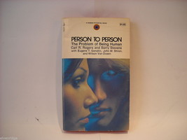 Person to Person The Problems of Being Human by Rogers and Stevens 1967