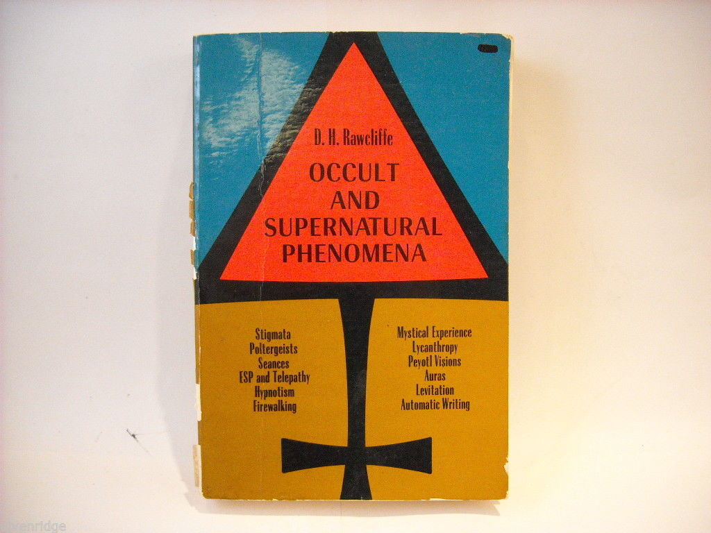 Occult and Supernatural Phenomena by Rawcliffe 1952 Reprint Softcover