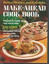 BETTER HOMES & GARDENS MAKE-AHEAD COOK BOOK,1972HC;1st ed;2nd Prtg;Recip... - £7.31 GBP